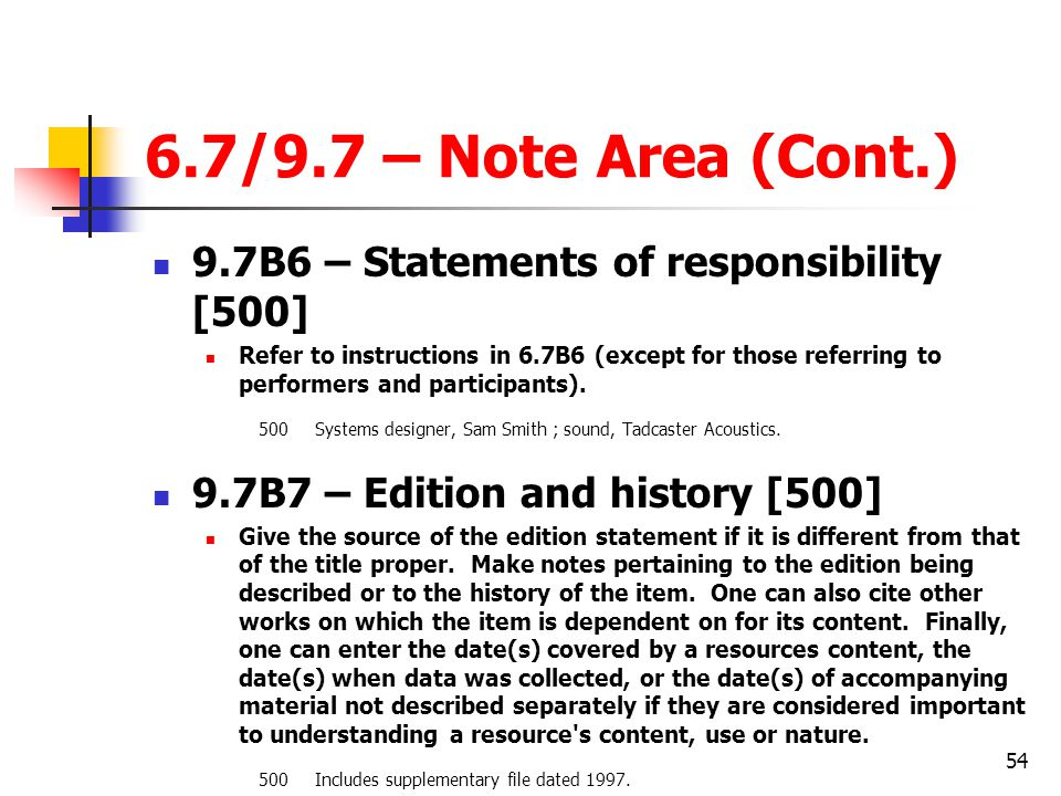 6.7/9.7 – Note Area (Cont.) 9.7B6 – Statements of responsibility [500]